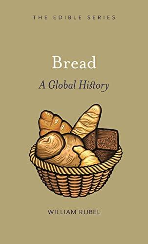 9781861898548: Bread: A Global History (Edible)