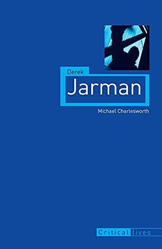 9781861898609: Derek Jarman (Critical Lives)
