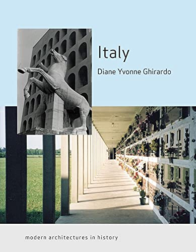 9781861898647: Italy: Modern Architectures in History