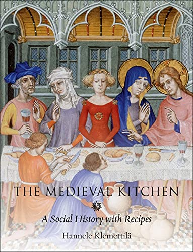 9781861899088: The Medieval Kitchen: A Social History with Recipes