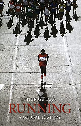 9781861899132: Running: A Global History