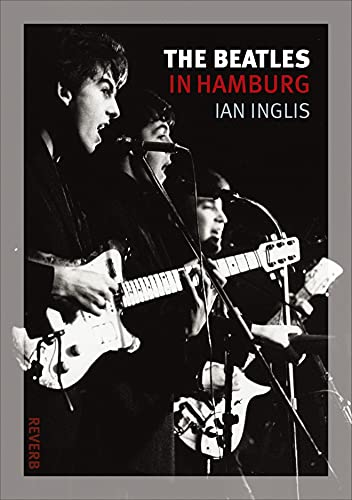 9781861899156: The Beatles in Hamburg (Reverb)