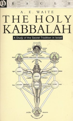 9781861960023: The Holy Kabbalah: A Study Of The Secret Tradition In Israel.