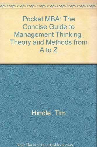 """""""Economist"""" Pocket MBA: The Concise Guide to Management Thinking, Theory and Methods from A..."""