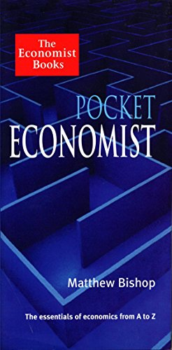 9781861970718: Pocket Economist: The Essentials of Economics from A-Z