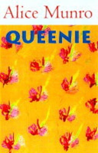 Queenie : A Story: Alice Munro