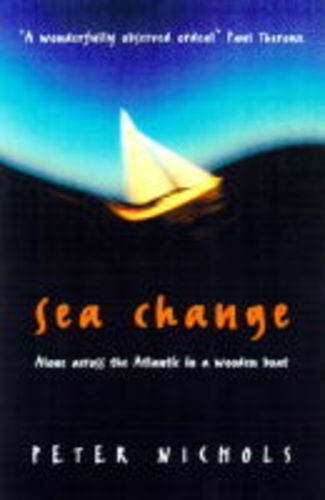 9781861971289: Sea Change: Alone Across the Atlantic in a Wooden Boat
