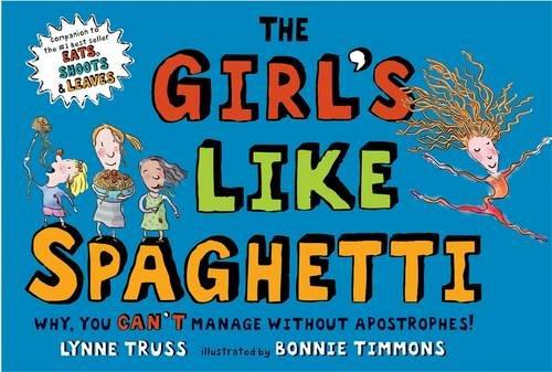 9781861971685: The Girl's Like Spaghetti