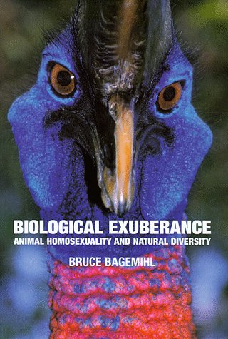 9781861971821: Biological Exuberance : Animal Homosexuality and Natural Diversity