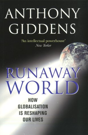 9781861972071: Runaway World: How Globalisation Is Shaping Our Lives