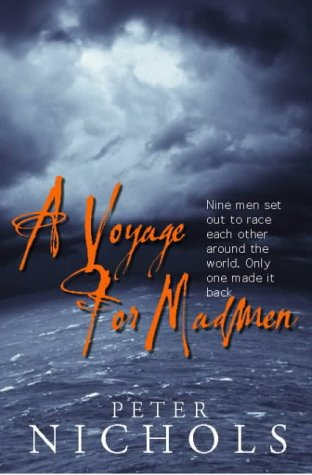 9781861972361: A Voyage For Madmen: Nine men set out to race each other around the world. Only one made it back ...