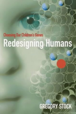 9781861972422: Redesigning Humans: Choosing Our Children's Genes