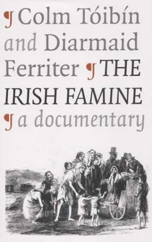 9781861972491: The Irish Famine: A Documentary