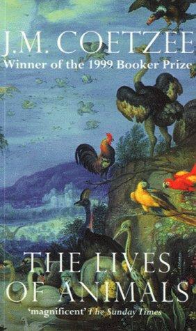 The Lives of Animals: Coetzee, J.M.