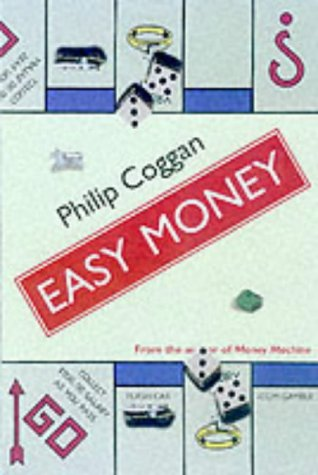 9781861972750: Easy Money: How to Avoid the Pitfalls of Losing Everything and Making Nothing