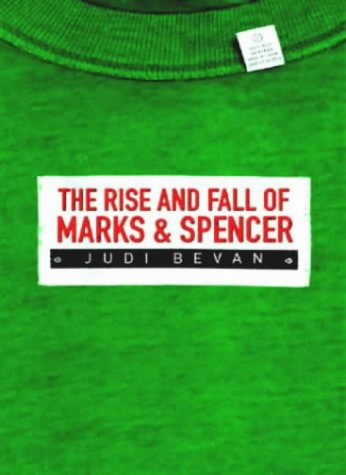 9781861972897: The Rise and Fall of Marks & Spencer