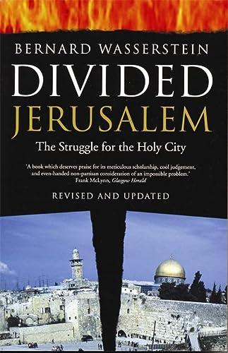 9781861973337: Divided Jerusalem: The Struggle for the Holy City