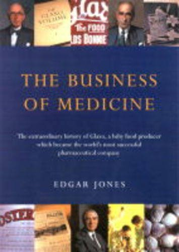 9781861973405: The Business of Medicine: A History of Glaxo