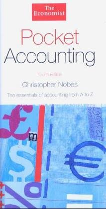 Pocket Accounting: The Essentials of Accounting from: Nobes, Christopher
