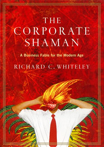 9781861974105: The Corporate Shaman: A Business Fable