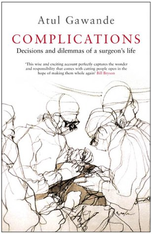 9781861974136: Complications: A Surgeon's Notes on an Imperfect Science