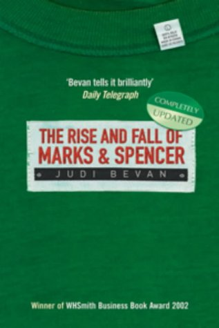 9781861974310: The Rise And Fall Of Marks & Spencer