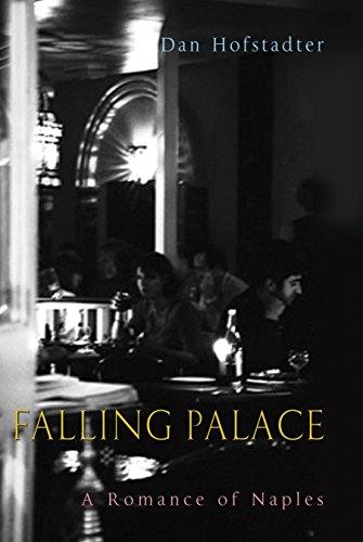 9781861974358: Falling Palace: A Romance of Naples