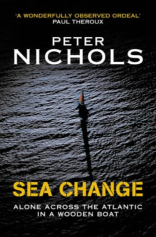 9781861974419: Sea Change: Alone Across the Atlantic in a Wooden Boat