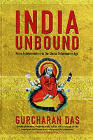 9781861974457: India Unbound: From Independence to the Global Information Age