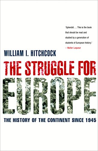 9781861974631: The Struggle For Europe: The History of the Continent since 1945
