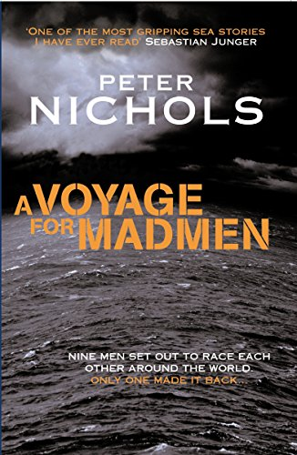 9781861974655: A Voyage For Madmen: Nine men set out to race each other around the world. Only one made it back ...