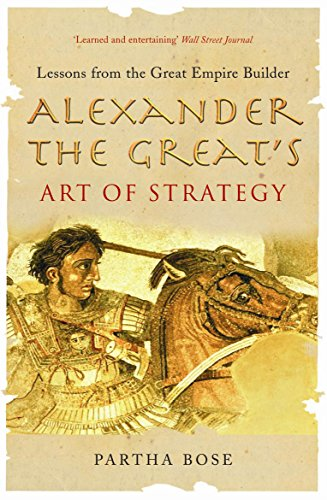 9781861974778: Alexander the Great's Art of Strategy: Lessons from the Great Empire Builder
