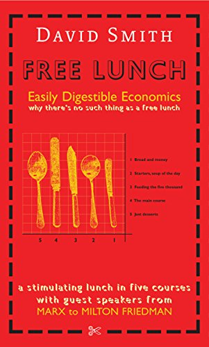 9781861975065: Free Lunch: Easily Digestible Economics
