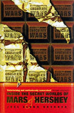 9781861975126: Chocolate Wars: Inside the Secret Worlds of Mars and Hershey