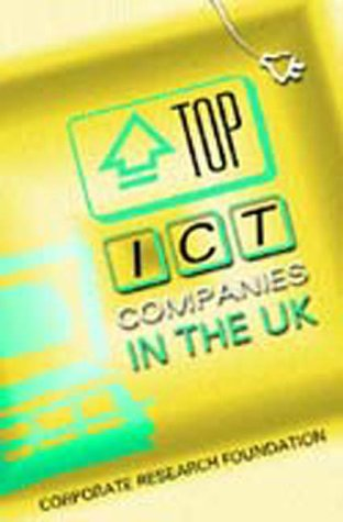 9781861975270: Top Ict Companies In The UK (Corporate Research Foundation)