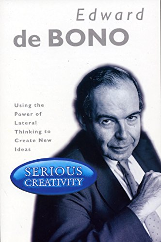 9781861975522: Serious Creativity: Using the Power of Lateral Thinking to Create New Ideas