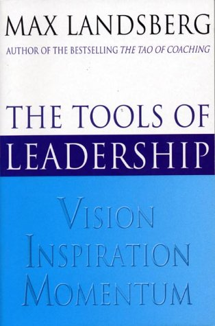 9781861975546: The Tools Of Leadership: Vision, Inspiration, Momentum
