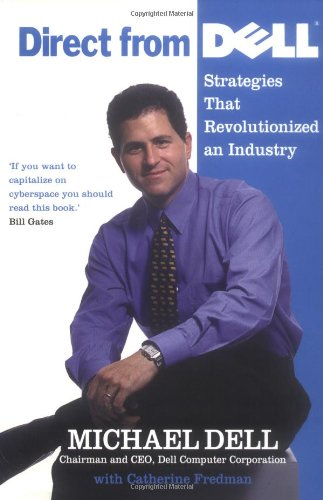 9781861975577: Direct from Dell: Strategies That Revolutionized an Industry