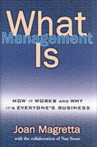 9781861975591: What Management Is: How It Works and Why It's Everyone's Business