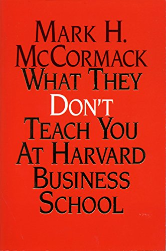 9781861975645: What They Don't Teach You At Harvard Business School