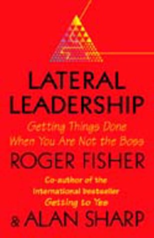 Lateral Leadership (1861975678) by TOGER FISHER ALAN SHARP