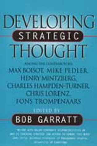 9781861975829: Developing Strategic Thought: A Collection of the Best Thinking on Business Strategy: Rediscovering the Art of Direction-Giving
