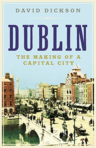 9781861975867: Dublin: The Making of a Capital City