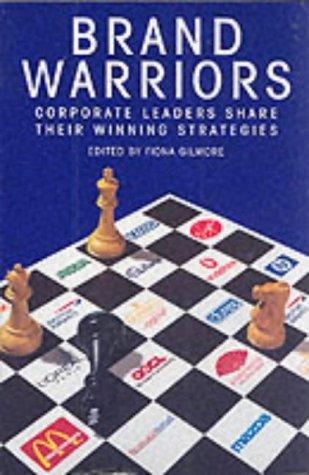 9781861975928: Brand Warriors: Corporate Leaders Share Their Winning Strategies