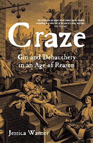9781861976017: Craze: Gin and Debauchery in an Age of Reason