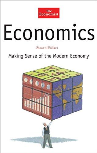 Economics: Making Sense of the Modern Economy: Simon Cox