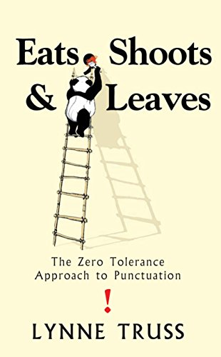 9781861976123: Eats Shoots & Leaves: The Zero Tolerance Approach to Punctuation (Litterature Gra)