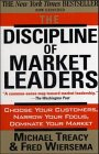 9781861976253: The Discipline of Market Leaders: Choose Your Customers, Narrow Your Focus, Dominate Your Market