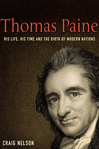 9781861976383: Thomas Paine: His Life, His Time and the Birth of the Modern Nations