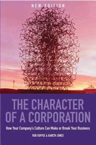 9781861976390: The Character Of A Corporation: How Your Company's Culture Can Make or Break Your Business